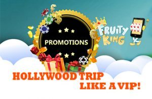fruity-king-hollywood-trip-promo-343x223
